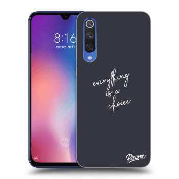 Hülle für Xiaomi Mi 9 SE - Everything is a choice