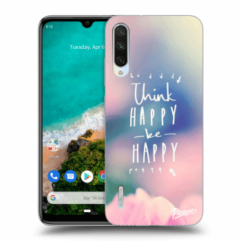 Hülle für Xiaomi Mi A3 - Think happy be happy
