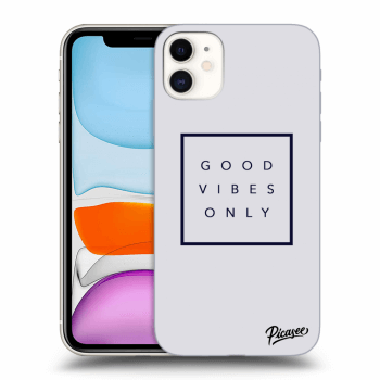 Hülle für Apple iPhone 11 - Good vibes only
