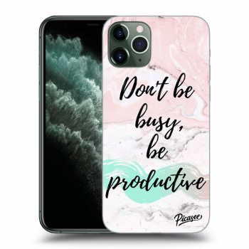 Hülle für Apple iPhone 11 Pro - Don't be busy, be productive