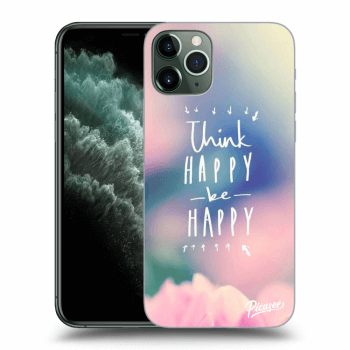 Hülle für Apple iPhone 11 Pro Max - Think happy be happy