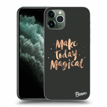 Hülle für Apple iPhone 11 Pro Max - Make today Magical