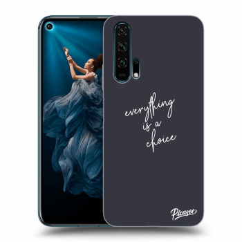 Hülle für Honor 20 Pro - Everything is a choice