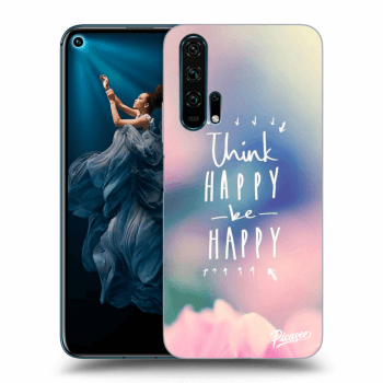 Hülle für Honor 20 Pro - Think happy be happy
