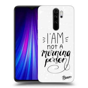 Hülle für Xiaomi Redmi Note 8 Pro - I am not a morning person