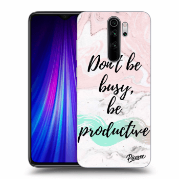 Hülle für Xiaomi Redmi Note 8 Pro - Don't be busy, be productive