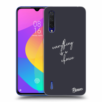 Hülle für Xiaomi Mi 9 Lite - Everything is a choice