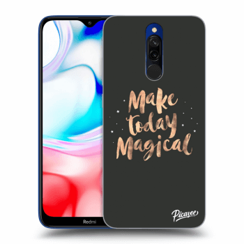 Hülle für Xiaomi Redmi 8 - Make today Magical