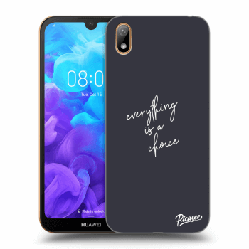 Hülle für Huawei Y5 2019 - Everything is a choice