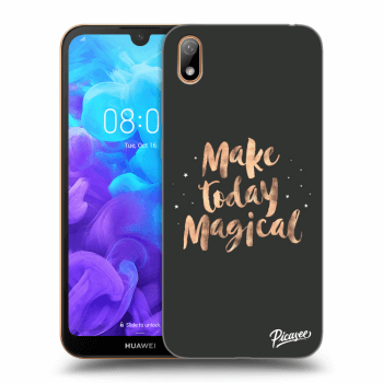 Hülle für Huawei Y5 2019 - Make today Magical