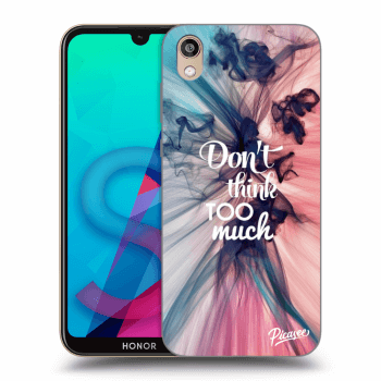 Hülle für Honor 8S - Don't think TOO much