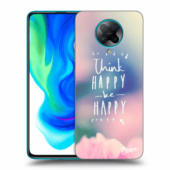 Hülle für Xiaomi Poco F2 Pro - Think happy be happy