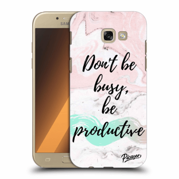 Hülle für Samsung Galaxy A5 2017 A520F - Don't be busy, be productive