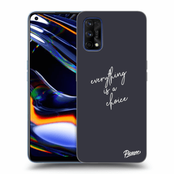 Hülle für Realme 7 Pro - Everything is a choice