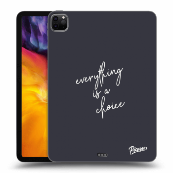 "Hülle für Apple iPad Pro 11"" 2020 (2.generace) - Everything is a choice"