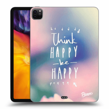 "Hülle für Apple iPad Pro 11"" 2020 (2.generace) - Think happy be happy"