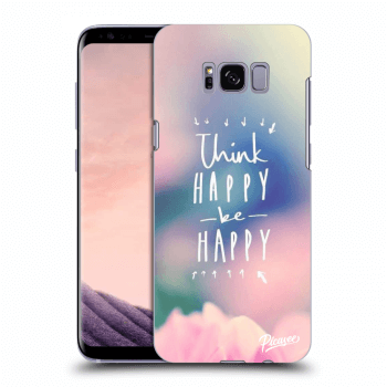 Hülle für Samsung Galaxy S8+ G955F - Think happy be happy