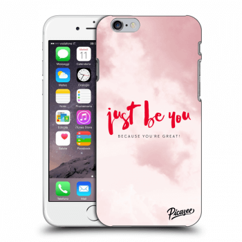 Picasee Apple iPhone 6/6S Hülle - Transparentes Silikon - Just be you