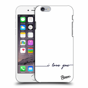 Picasee Apple iPhone 6/6S Hülle - Transparentes Silikon - I love you