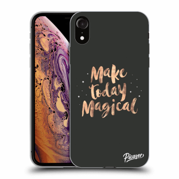 Hülle für Apple iPhone XR - Make today Magical