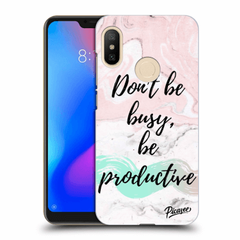 Hülle für Xiaomi Mi A2 Lite - Don't be busy, be productive