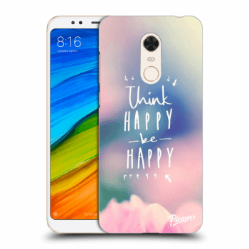 Hülle für Xiaomi Redmi 5 Plus Global - Think happy be happy