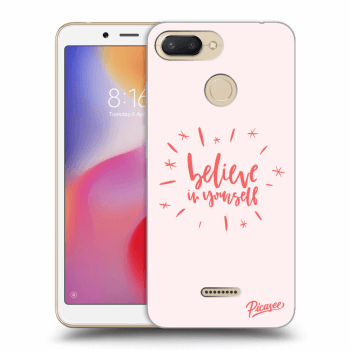 Hülle für Xiaomi Redmi 6 - Believe in yourself