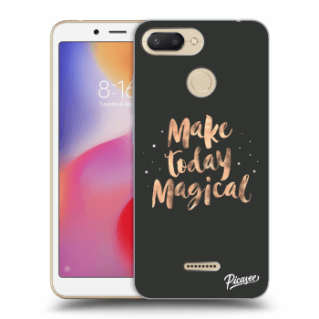 Hülle für Xiaomi Redmi 6 - Make today Magical