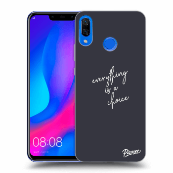 Hülle für Huawei Nova 3 - Everything is a choice