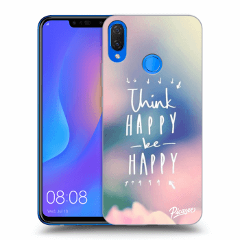 Hülle für Huawei Nova 3i - Think happy be happy