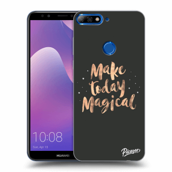 Hülle für Huawei Y7 Prime (2018) - Make today Magical