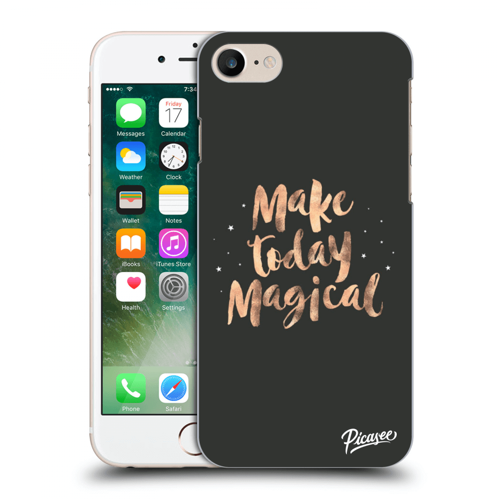 Picasee Apple iPhone 8 Hülle - Transparentes Silikon - Make today Magical