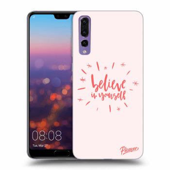 Hülle für Huawei P20 Pro - Believe in yourself