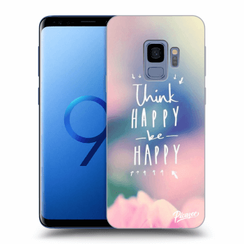 Hülle für Samsung Galaxy S9 G960F - Think happy be happy