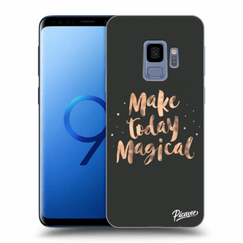 Hülle für Samsung Galaxy S9 G960F - Make today Magical