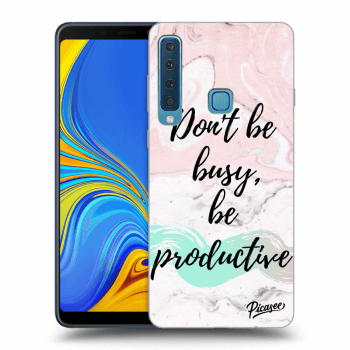 Hülle für Samsung Galaxy A9 2018 A920F - Don't be busy, be productive