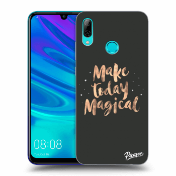 Hülle für Huawei P Smart 2019 - Make today Magical