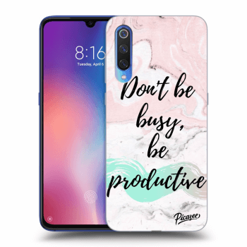Hülle für Xiaomi Mi 9 - Don't be busy, be productive