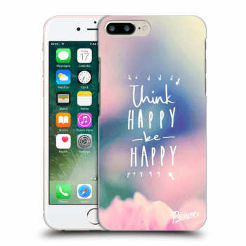 Hülle für Apple iPhone 8 Plus - Think happy be happy