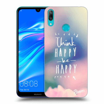 Hülle für Huawei Y7 2019 - Think happy be happy