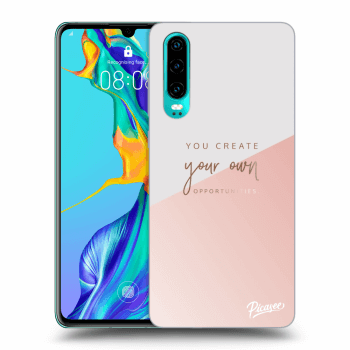 Hülle für Huawei P30 - You create your own opportunities